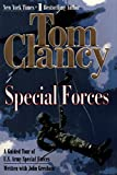 Special Forces: A Guided Tour of U.S. Army Special Forces (Tom Clancy's Military Referenc, Band 7)